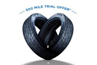 Toyo Tires 500-Mile Trial Offer: If You Don't Love 'Em, Bring 'Em Ba