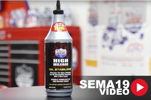 SEMA 2019: New Lucas Oil High-Mileage Oil Stabilizer