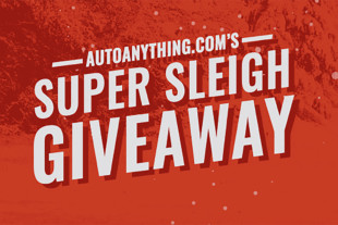 Time Is Running Out! Auto Anything's Super Sleigh Giveaway